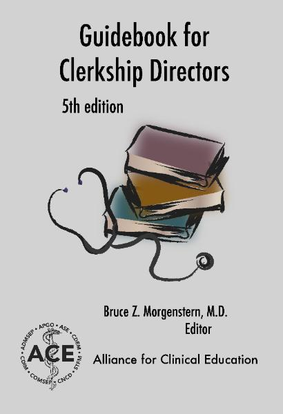 ACE Guidebook for Clerkship Directors -- 5th edition