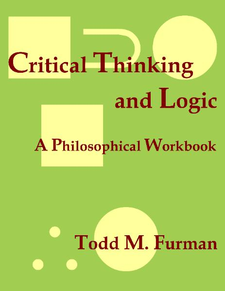intro to philosophy w/ logic & critical thinking This is a review of introduction to logic and critical thinking 22 propositional logic and the four basic truth functional connectives philosophy.