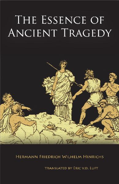 Hinrichs, Essence of Ancient Tragedy