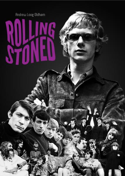 Rolling Stoned, by Andrew Loog Oldham