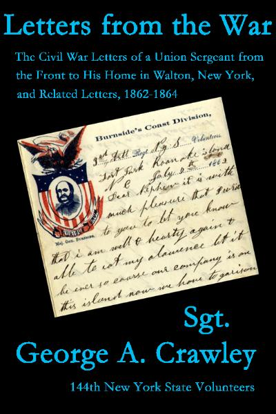 Letters from the War, by Sgt. George A. Crawley
