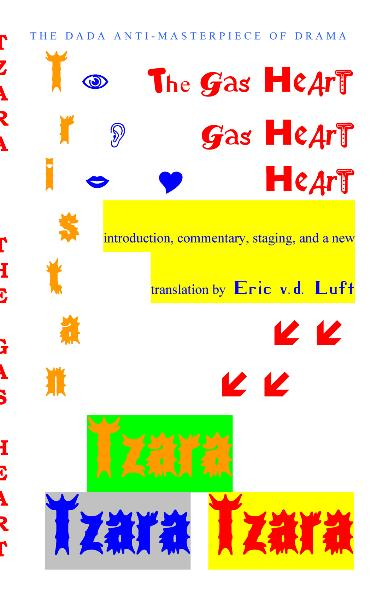 The Gas Heart by Tristan Tzara translation of Le Coeur a gaz