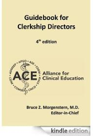 Kindle E-book: Alliance for Clinical Education Guidebook for Clerkship Directors, 4th edition